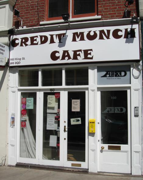 Credit Munch cafe, King Street, Hammersmith